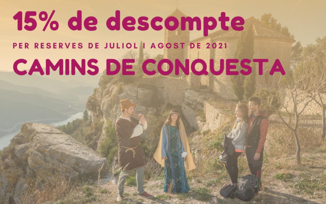 Caminos de Conquista: 15% de descuento – Julio y Agosto